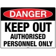 218LM 600mm x 450mm Danger Keep Out Sign